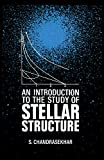 img - for An Introduction to the Study of Stellar Structure (Dover Books on Astronomy) book / textbook / text book