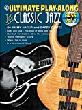 Jimmy Haslip Ultimate Play-Along Bass Just Classic Jazz, Vol 1: Book & CD