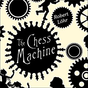 The Chess Machine Audiobook
