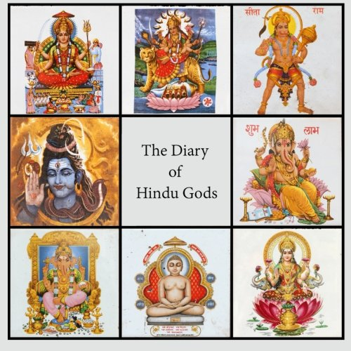 Diary of Hindu Gods: 200-page Lined Writing Journal With Multiple Hindu Deities