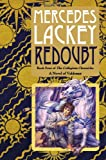 Redoubt: Book Four of the Collegium Chronicles (A Valdemar Novel) (0756407451) by Lackey, Mercedes