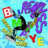 Watch Out For This (Bumaye) [Dimitri Vegas & Like Mike Tomorrowland Remix] [feat. Busy Signal, The Flexican & FS Green]