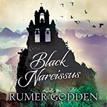 Black Narcissus: A Virago Modern Classic (       UNABRIDGED) by Rumer Godden Narrated by Jilly Bond