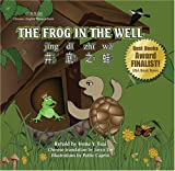 The Frog in the Well (Chinese - English bilingual book) (Chinese Edition) (English and Chinese Edition)