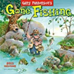 Gone Fishing by Gary Patterson 2013 W...