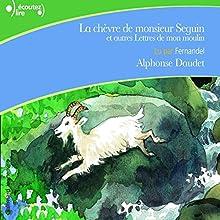 La chèvre de monsieur Seguin, et autres Lettres de mon moulin | Livre audio Auteur(s) : Alphonse Daudet Narrateur(s) :  Fernandel