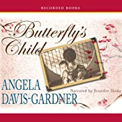 Butterfly's Child: A Novel | [Angela Davis-Gardner]