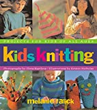 img - for Kids Knitting: Projects for Kids of all Ages book / textbook / text book