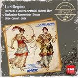 La Pellegrina 1589 - Intermezzi & Concerti