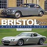 Bristol Cars: A very British storyby Christopher Balfour