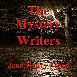 The Mystery Writers: Interviews and Advice | [Jean Henry Mead (editor)]