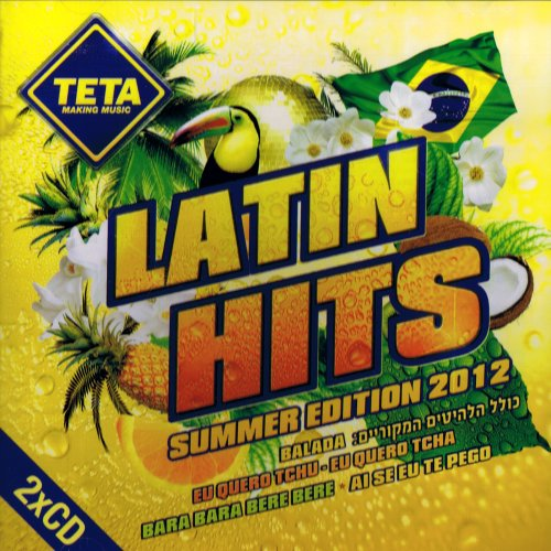 Latin Hits – Summer Edition 2012 (2CD's Set) by Michel Telo