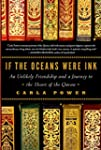 If the Oceans Were Ink: An Unlikely F...