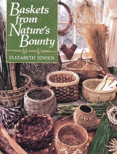 Baskets from Nature's Bounty (Basket Weaving Materials compare prices)