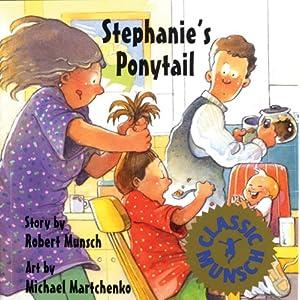 stephanie s ponytail amazon ca robert munsch michael