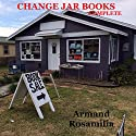 Change Jar Books Complete: Flagler Beach Fiction, Book 6 (       UNABRIDGED) by Armand Rosamilia Narrated by Jack de Golia