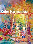 Amazon.com: Color Harmonies: Paint Watercolors Filled with Light (9781600611926): Rose Edin, Dee Jepsen: Books