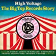 High Voltage - The Big Top Records Story 1958-1962