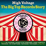 Various High Voltage: The Big Top Records Story 1958-1962