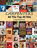 Carpenters: All The Top 40 Hits