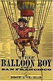 The Balloon Boy of San Francisco [Paperback]