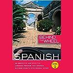 Behind the Wheel - Spanish 1 |  Behind the Wheel,Mark Frobose