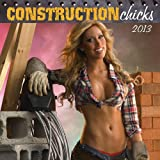 Construction Chicks 2013 Calendar