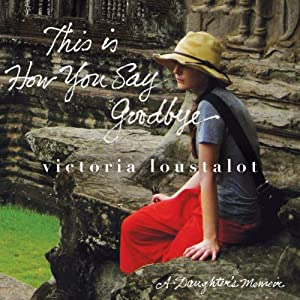 This is How You Say Goodbye Audiobook