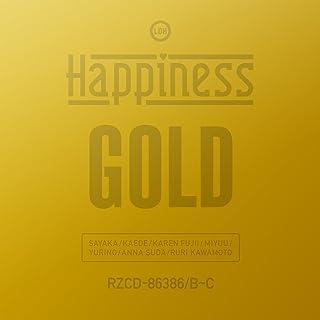 GOLD ゴールド(Happiness)