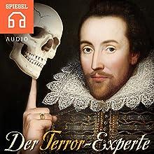 Der Terror-Experte: William Shakespeare - Das Weltphantom Hörbuch von  DER SPIEGEL Gesprochen von:  Deutsche Blindenstudienanstalt