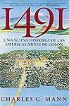1491: Una nueva historia de la Americ...