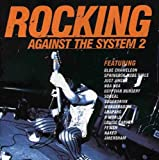 Various Rocking Against the System Vol