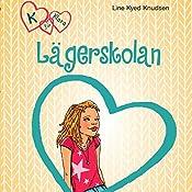 Lägerskolan (K för Klara 9) | Line Kyed Knudsen