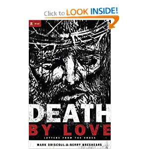 Death by Love: Letters from the Cross (Re:Lit)