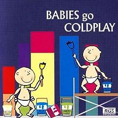 Babies Go Coldplay