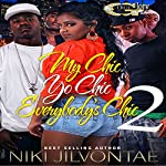 My Chic, Yo Chic...Everybody Chic 2 | Niki Jilvontae