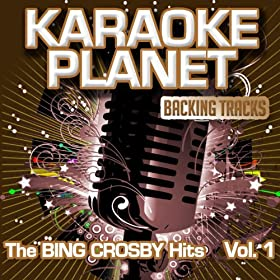 True Love (Karaoke Version In the Art of Bing Crosby)