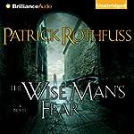 The Wise Man's Fear: Kingkiller Chron...