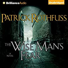 The Wise Man's Fear: Kingkiller Chronicles, Day 2 Audiobook by Patrick Rothfuss Narrated by Nick Podehl