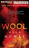 Hugh Howey Wool (Brilliance Audio on Compact Disc)