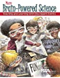 More Brain-Powered Science: Teaching and Learning With Discrepant Events - PB271X2