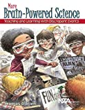 img - for More Brain-Powered Science: Teaching and Learning With Discrepant Events - PB271X2 book / textbook / text book