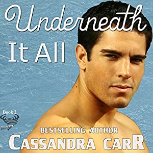 Underneath It All Audiobook