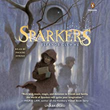 Sparkers (       UNABRIDGED) by Eleanor Glewwe Narrated by Phoebe Strole