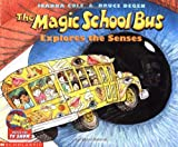 img - for The Magic School Bus Explores the Senses book / textbook / text book