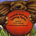 'Anansi and the Talking Melon' and 'Anansi and the Magic Stick' (       UNABRIDGED) by Eric A. Kimmel Narrated by Jerry Terheyden