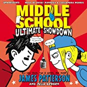 Middle School: Ultimate Showdown | James Patterson, Julia Bergen
