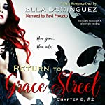 Return to Grace Street: Chapter 8, Book 2, Revised Edition | Ella Dominguez