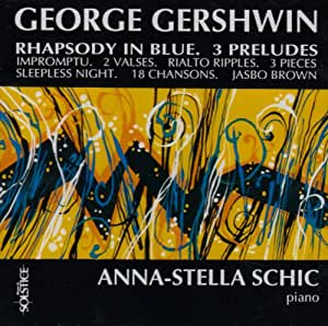 Rhapsody in Blue/3 Preludes/18 Songs etc.
