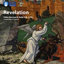 Revelation Lecture by Fr. Bertrand A. Buby SMSTD Narrated by Fr. Bertrand A. Buby SMSTD